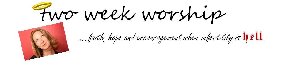 twoweekworship